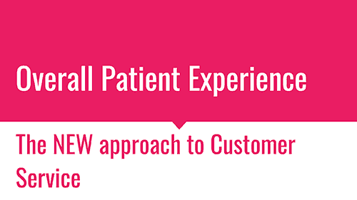 Overall Patient Experience